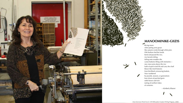 Wisconsin Poet Laureate Kimberly Blaeser holds a printed broadside of her poem Manoominike-Giizis = Ricing Moon, designed by Daniel Goscha of The Mill Paper and Book Arts to commemorate Kim's laureateship.