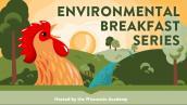 Environmental Breakfast Series image graphic
