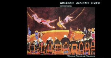 The cover of the Spring 1983 issue of Wisconsin Academy Review (today's Wisconsin People & Ideas) featured a fold-out reproduction of Warrington Colescott's 1982 large color intaglio print, The Hollandale Tapes: The Court Is Now in Session. As an Academy Board member in the 1980s, Colescott actively encouraged and contributed to the Academy's work in the visual arts.